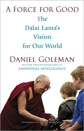 Daniel Goleman on the Dalai Lama's Vision for Good