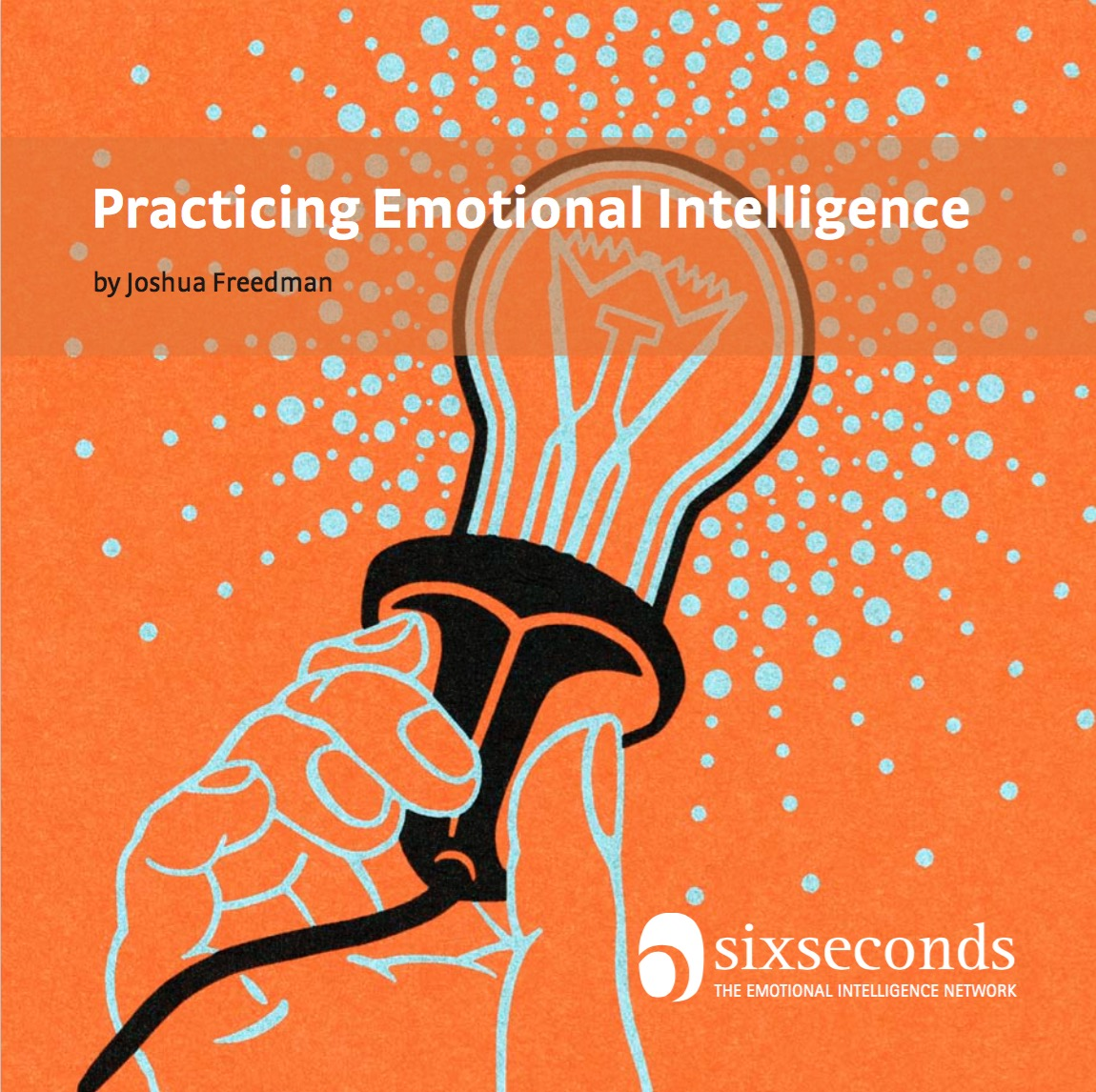 emotional intelligent in daily life and Applications of emotional intelligence research to everyday life jp forgas, low emotional intelligence and mental illness r bar-on.